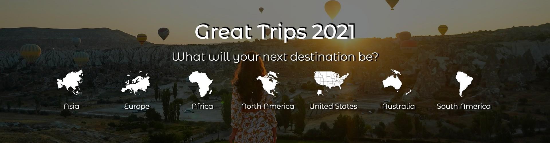 Great Trips 2021